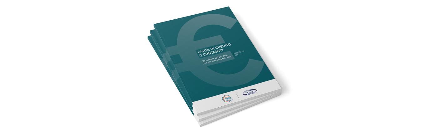Carta di credito o contanti? Un'indagine sull'uso della moneta elettronica nel Lazio