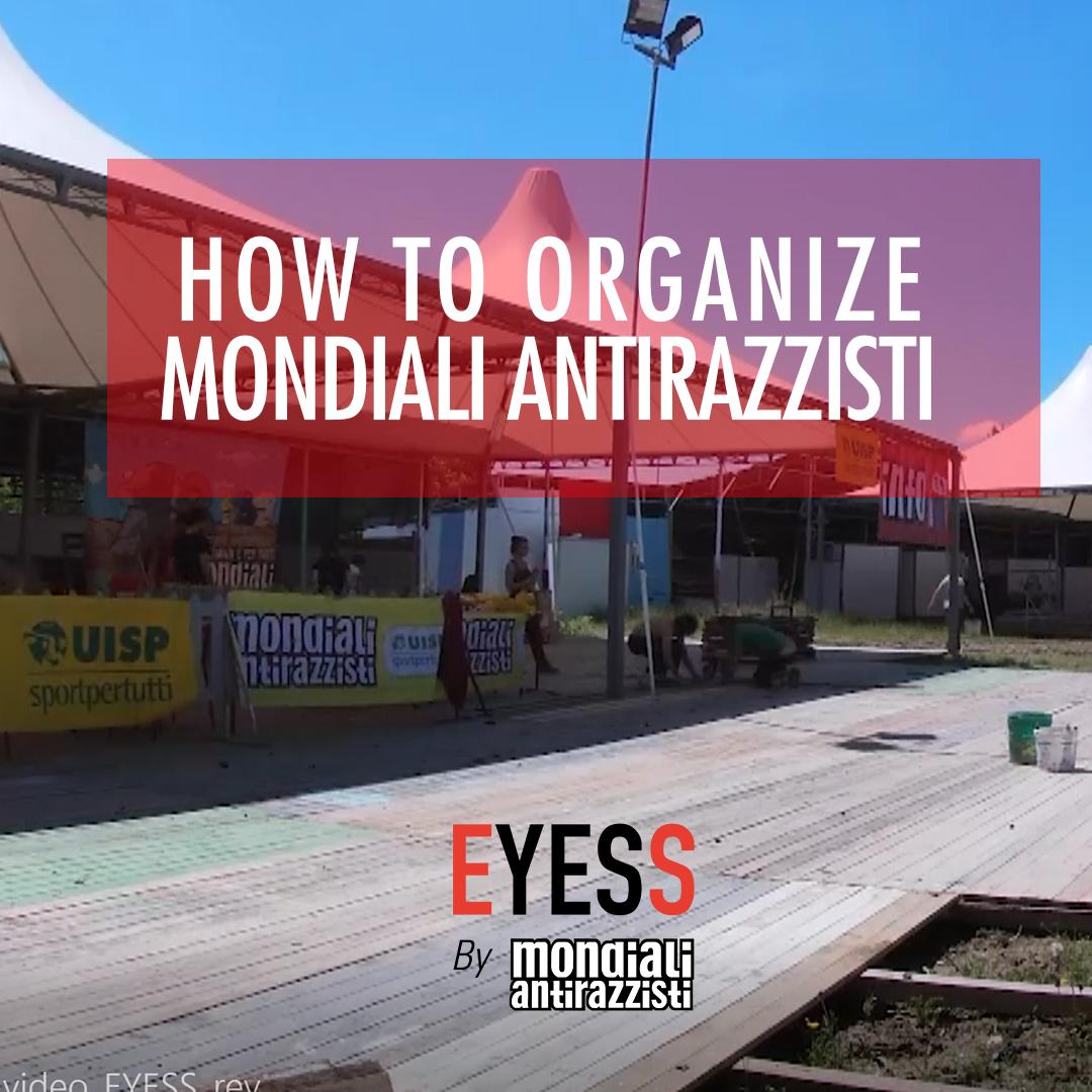 """video """"EYESS – How to organize Mondiali Antirazzisti"""""""